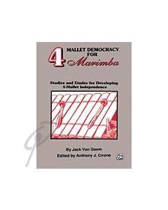 Four Mallet Democracy for Marimba