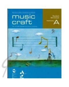 Music Craft Student Work Book Prelim A