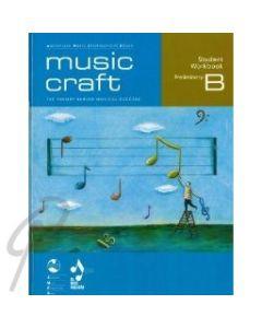 Music Craft Student Work Book Prelim B