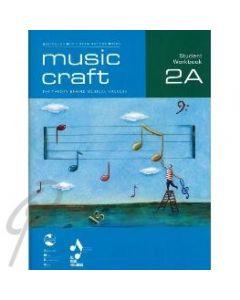 Music Craft Student Work Book Gr 2A
