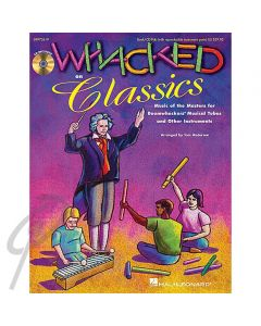 Whacked on Classics (Book with CD)