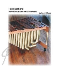 Permutations For The Advanced Marimbist