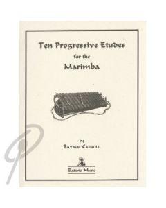 Ten Progressive Etudes for the Marimba