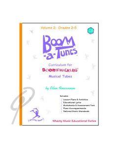 Boom-a-Tunes Curriculum Vol 2 w/CD Gr2-5