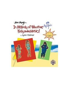 In all Kinds of Weather Kids Make Music CD