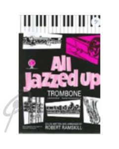 All Jazzed Up Trombone - Bass Clef