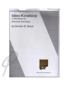 Ideo-Kinetics: A Workbook for Marimba