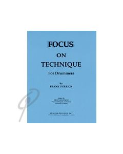 Focus on Technique for Drummers