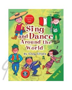 Sing and Dance Around the World Book 2 w/CD