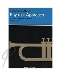 Physical Approach To Elementary Brass Playing
